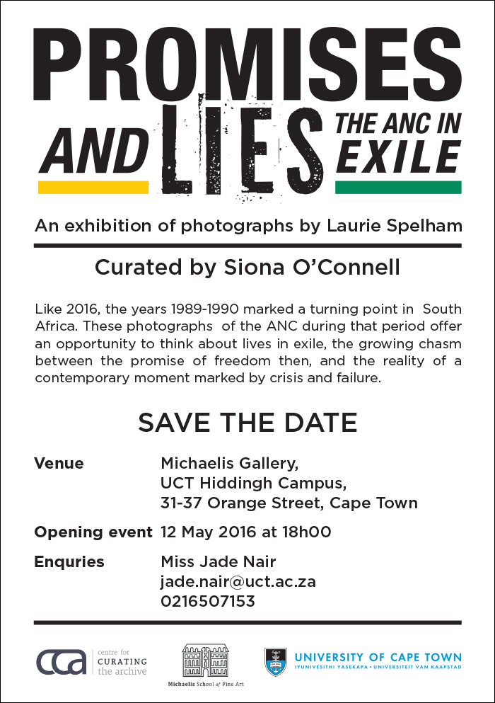Upcoming Exhibition curated by Siona O'Connell — Promises and Lies: The ANC in Exile